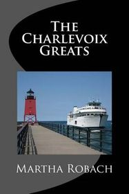 The Charlevoix Greats