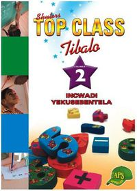 Top Class Mathematics Grade 2 Workbook (Siswati)