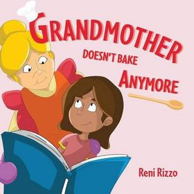 Grandmother Doesn't Bake Anymore