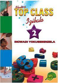 Top Class Mathematics Grade 2 Workbook (Zulu)