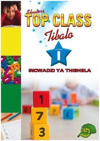 Top Class Mathematics Grade 1 Teacher's Resource (Siswati)