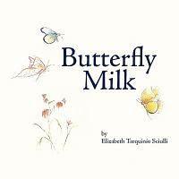 Butterfly Milk