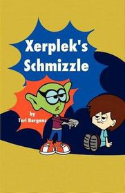 Xerplek's Schmizzle