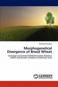 Morphogenetical Divergence of Bread Wheat