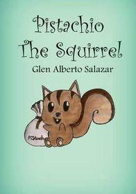 Pistachio the Squirrel