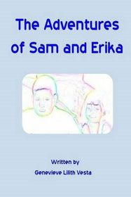 The Adventures of Sam and Erika