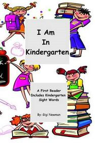 I Am in Kindergarten