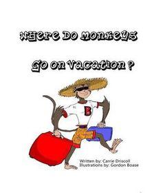 Where Do Monkeys Go on Vacation?