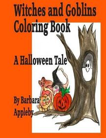 Witches and Goblins a Halloween Tale