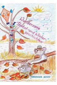 Wundersame Herbst- Und Wintergeschichten