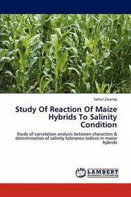 Study of Reaction of Maize Hybrids to Salinity Condition