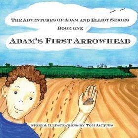 Adam's First Arrowhead