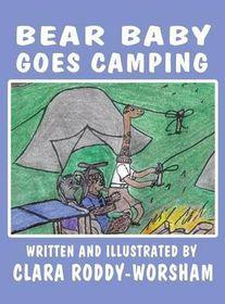 Bear Baby Goes Camping