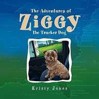 The Adventures of Ziggy the Trucker Dog
