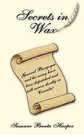 Secrets in Wax