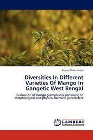 Diversities in Different Varieties of Mango in Gangetic West Bengal