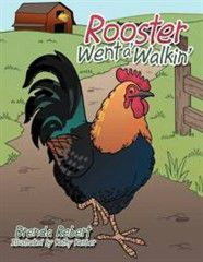 Rooster Went A' Walkin'