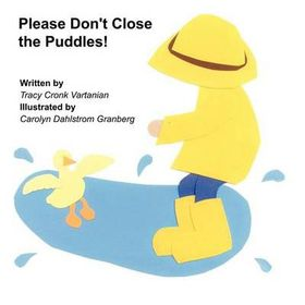 Please Don't Close the Puddles
