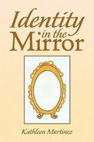 Identity in the Mirror