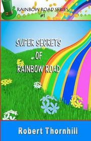 Super Secrets of Rainbow Road