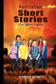 Australian Short Stories for Boys (& Girls)