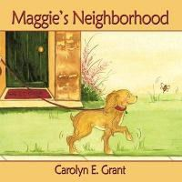 Maggie's Neighborhood