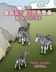 The Baby Zebra Adventure