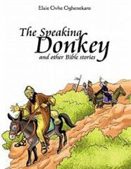 The Speaking Donkey and Other Bible Stories