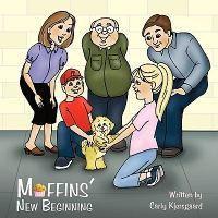 Muffins' New Beginning
