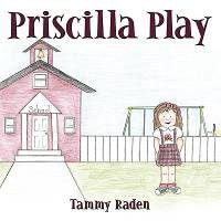 Priscilla Play
