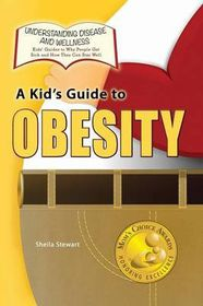 A Kid's Guide to Obesity