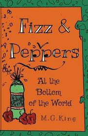 Fizz & Peppers at the Bottom of the World