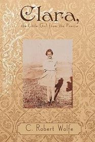 Clara, the Little Girl from the Prairie