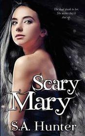 Scary Mary