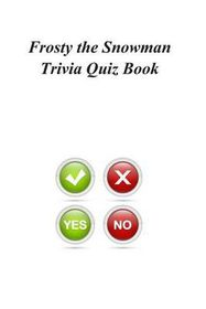 Frosty the Snowman Trivia Quiz Book