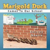Marigold Duck Comes to Our School