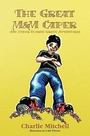 The Great M&M Caper