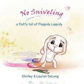 No Sniveling