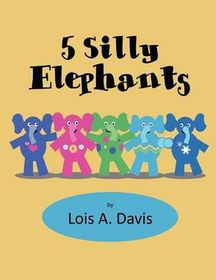 5 Silly Elephants