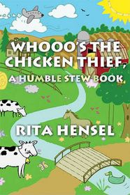 Whooo's the Chicken Thief, a Humble Stew Book