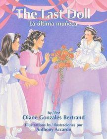 The Last Doll/La Ultima Muneca