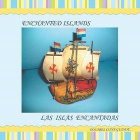 Enchanted Islands / Las Islas Encantadas
