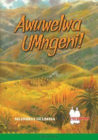 Awuwelwa Umngeni (School Edition)