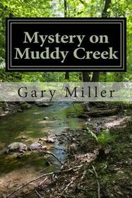 Mystery on Muddy Creek
