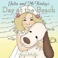 Julia and McKinley's Day at the Beach