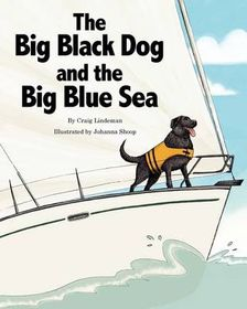 The Big Black Dog and the Big Blue Sea