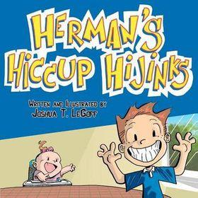 Herman's Hiccup Hijinks