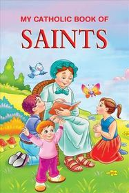 My Catholic Book of Saints Stories