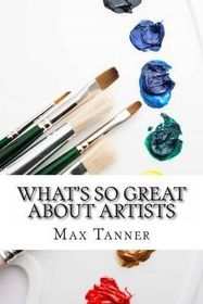 What's So Great about Artists