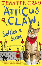Atticus Claw Settles A Score (age 7+)